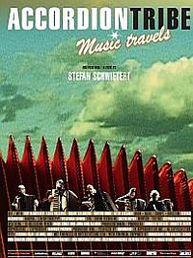ACCORDION TRIBE: Music Travels (DVD)