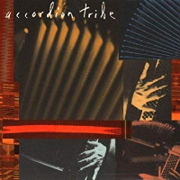 ACCORDION TRIBE: s/t
