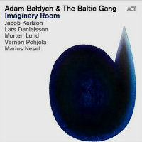 BALDYCH, Adam & The Baltic Gang: Imaginary Room