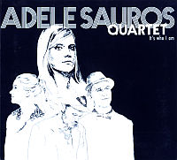 SAUROS, Adele Quartet: It's Who I Am