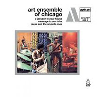 ART ENSEMBLE OF CHICAGO: A Jackson In Your House / Message To Our Folks / Reese And The Smooth Ones (2CD)