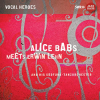 BABS, Alice: Meets Erwin Lehn And His Südfunk-Tanzorchester