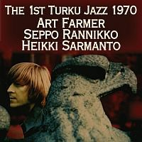 SARMANTO, Heikki: The First Turku Jazz 1970
