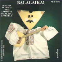 THE ANDREYEV BALALAIKA ENSEMBLE: Balalaika!