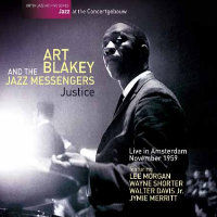 BLAKEY, Art & The Jazz Messengers: Justice – Live In Amsterdam, November 1959 (2CD)