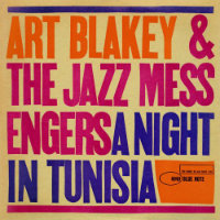BLAKEY, Art: A Night In Tunisia