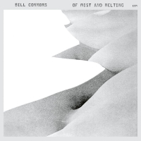 CONNORS, Bill: Of Mist And Melting