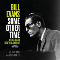 EVANS, Bill: Some Other Time – The Lost Session From The Black Forest (2CD)