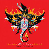 MEHLDAU, Brad & Mark Guiliana: Mehliana – Taming The Dragon