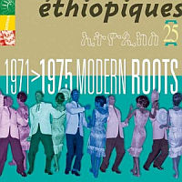 V/A: Ethiopiques 25 – 1971>1975 Modern Roots