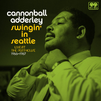 ADDERLEY, Cannonball: Swingin' In Seattle