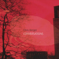 BERGER, Chris: Conversations
