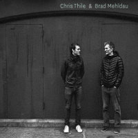 THILE, Chris & Brad Mehldau: s/t (2CD)