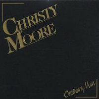MOORE, Christy: Ordinary Man