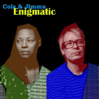 COLA & JIMMU: Enigmatic (LP)