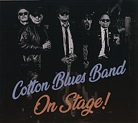 COTTON BLUES BAND: On Stage