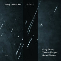 TABORN, Craig Trio: Chants