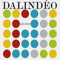 DALINDÈO: Open Scenes (LP+CD)