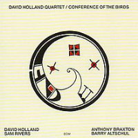 HOLLAND, David Quartet: Conference Of The Birds (LP)