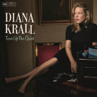 KRALL, Diana: Turn Up The Quiet