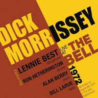 MORRISSEY, Dick: Live At The Bell 1972