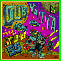 "DUB VALLILA: Trip To The Exoplanet 55 / Jungle Walk (7"")"