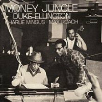 ELLINGTON, Duke / Charlie Mingus / Max Roach: Money Jungle