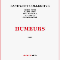 EAST-WEST COLLECTIVE: Humeurs