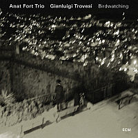 FORT, Anat Trio: Birdwatching