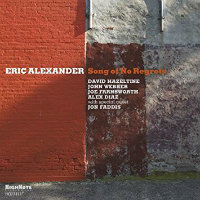ALEXANDER, Eric: Song Of No Regrets