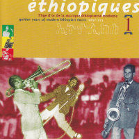 V/A: Éthiopiques 1 – Golden Years Of Modern Ethiopian Music 1969–1975