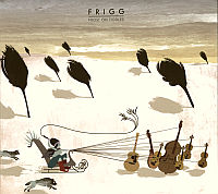 FRIGG: Frost On Fiddles