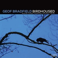 BRADFIELD, Geof: Birdhoused