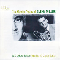 MILLER, Glenn: The Golden Years Of Glenn Miller (3CD)