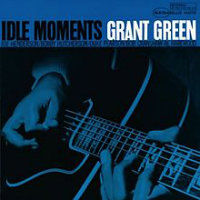 GREEN, Grant: Idle Moments