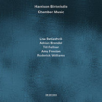 BIRTWISTLE, Harrison: Chamber Music
