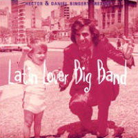 BINGERT, Hector & Daniel: Latin Lover Big Band