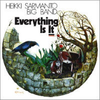 SARMANTO, Heikki Big Band: Everything Is It