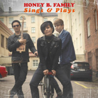 HONEY B. FAMILY: Sings & Plays (LP+CD)
