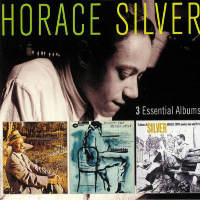 SILVER, Horace: 3 Essential Albums (3CD)