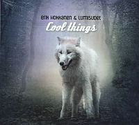 HOKKANEN, Erik & Lumisudet: Cool Things