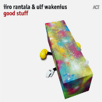 RANTALA, Iiro & Ulf Wakenius: Good Stuff