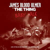 ULMER, James Blood & The Thing: Baby Talk (LP)
