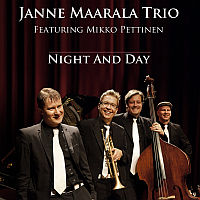 MAARALA, Janne Trio: Night and Day