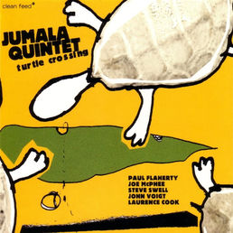 JUMALA QUINTET: Turtle Crossing