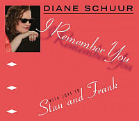 SCHUUR, Diane: I Remember You