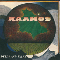 KAAMOS: Deeds And Talks