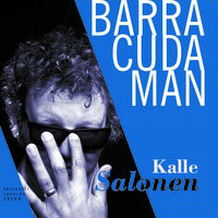 SALONEN, Kalle: Barracuda Man