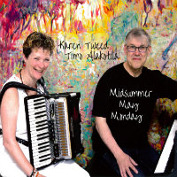 TWEED, Karen & Timo Alakotila: Midsummer May Monday