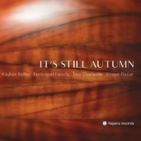 KALHOR, Kayhan: It's Still Autumn
